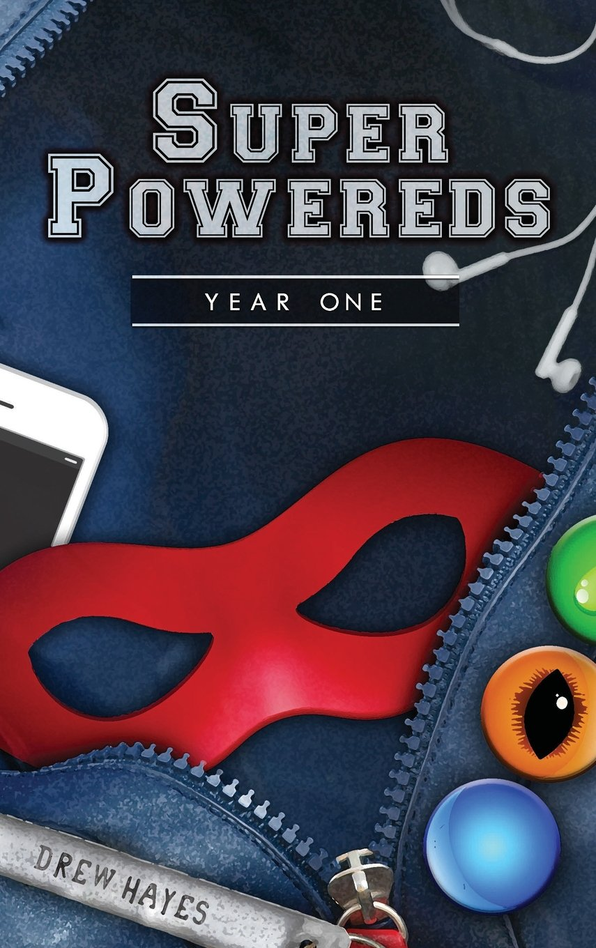 Super Powereds by Drew Hayes